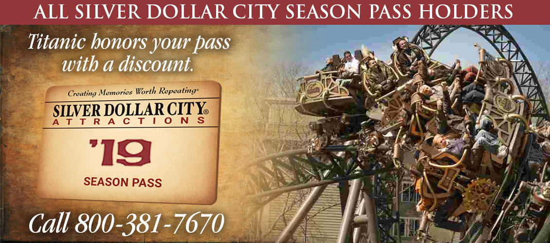 Titanic Branson and Silver Dollar City Season Pass